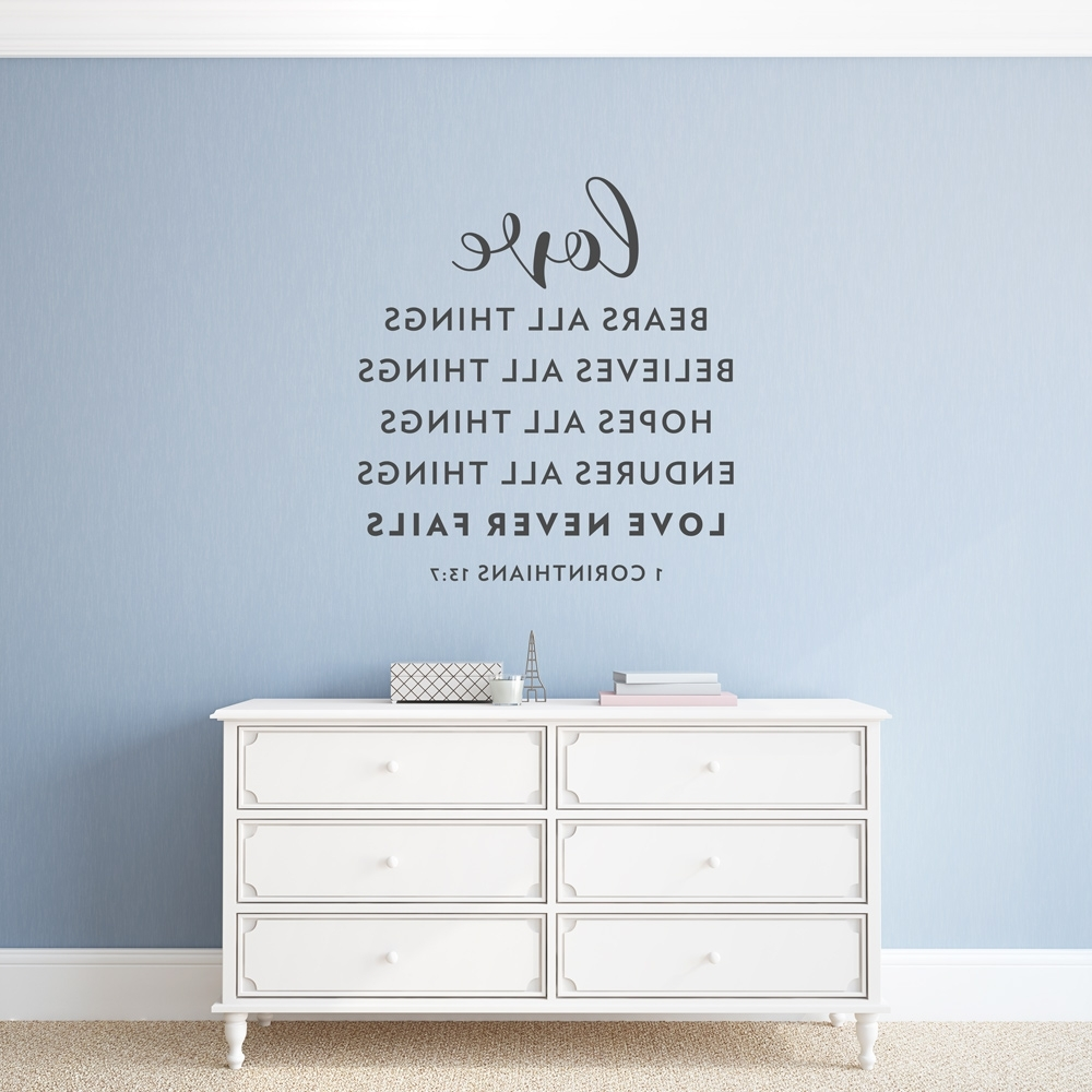 1 Corinthians 13 Wall Art Regarding Best And Newest Love Never Fails Wall Art Decal (View 3 of 15)