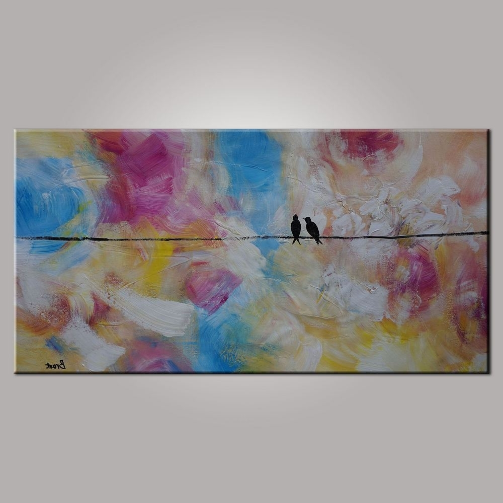 2017 Abstract Art, Contemporary Wall Art, Modern Art, Love Birds Pertaining To Oil Painting Wall Art On Canvas (View 14 of 15)