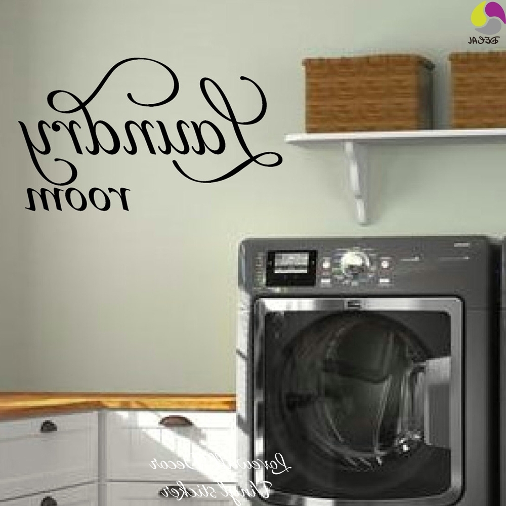2017 Laundry Room Wall Art Inside Laundry Room Sign Wall Sticker Laundry Room Wall Decal Cut Vinyl (View 1 of 15)