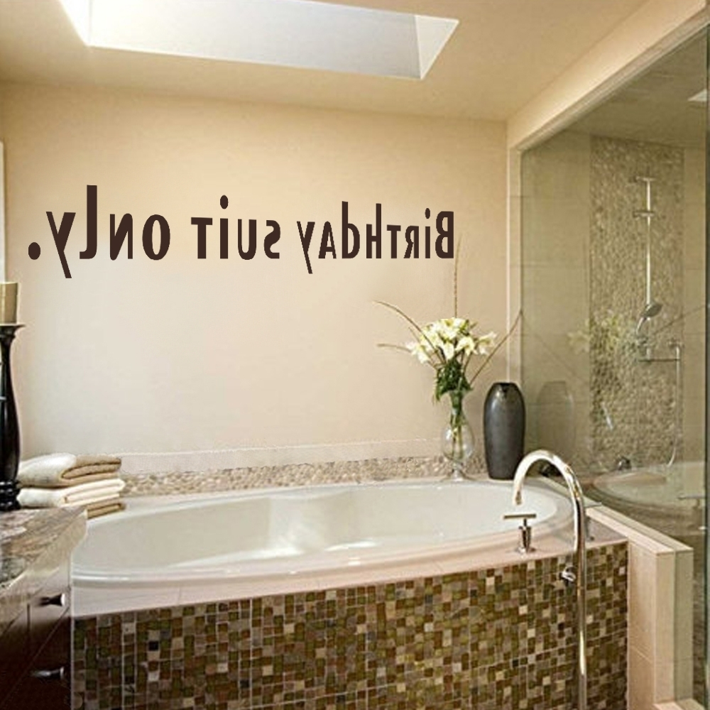 2018 Bathroom Birthday Suit Only Art Vinyl Wall Decal Bathtub Wall Art Intended For Shower Room Wall Art (View 1 of 15)