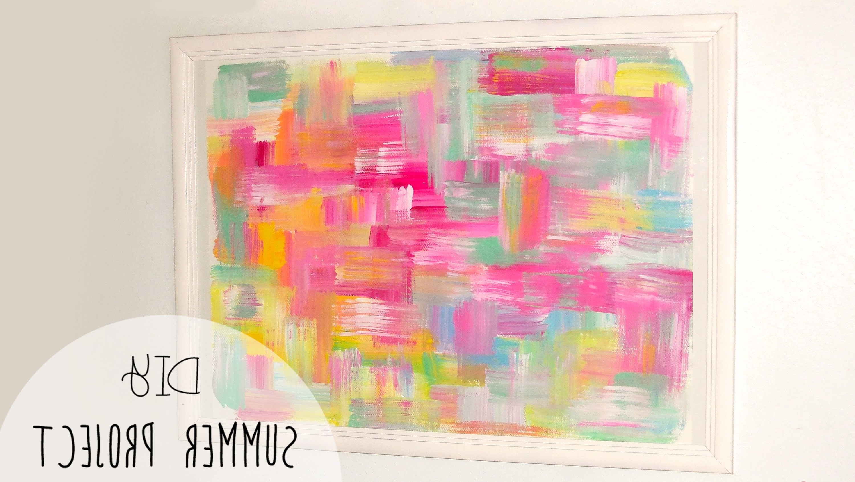 2018 Diy Easy Room Decor! Abstract Wall Art – Youtube Inside Pink Abstract Wall Art (View 1 of 15)