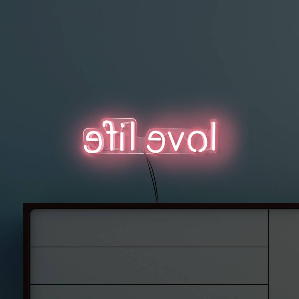 2018 Love Life' Handmade Neon Sign Wall Artjushome Inside Neon Light Wall Art (View 1 of 15)