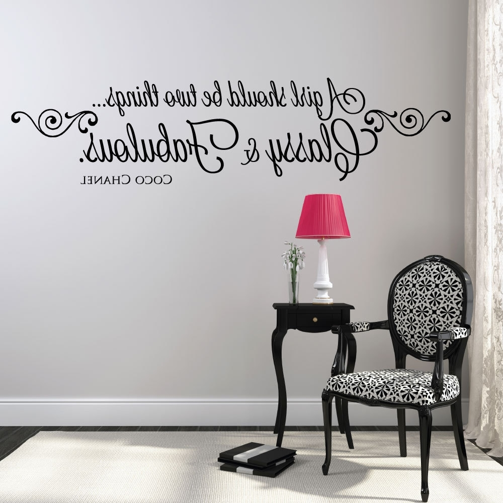 A Girl Should Be Two Things Classy And Fabulous Wall Decals (View 1 of 15)