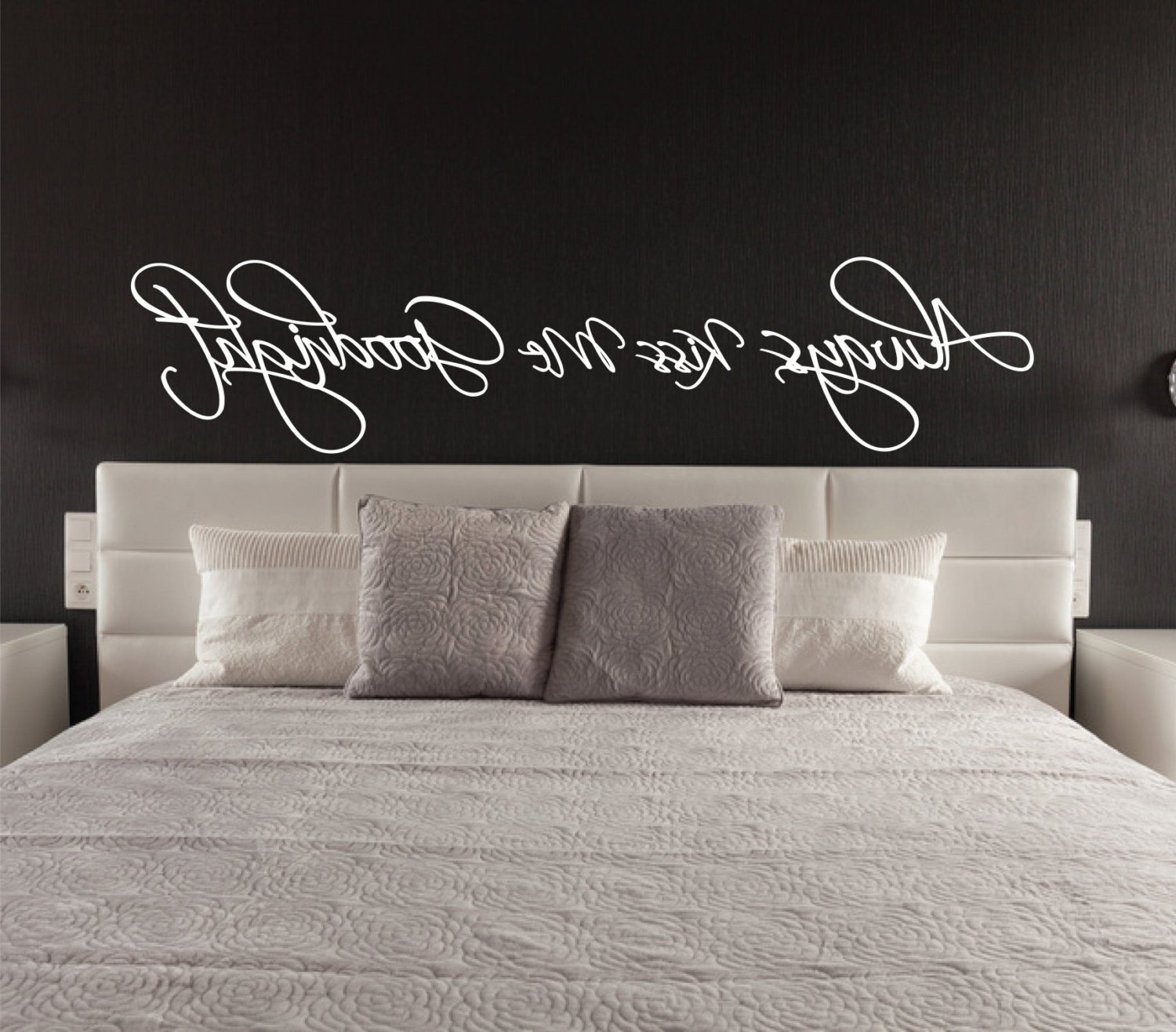 Above Bed Wall Sticker – Always Kiss Me Goodnight L Over Bed Decor With Regard To Favorite Over The Bed Wall Art (View 1 of 15)