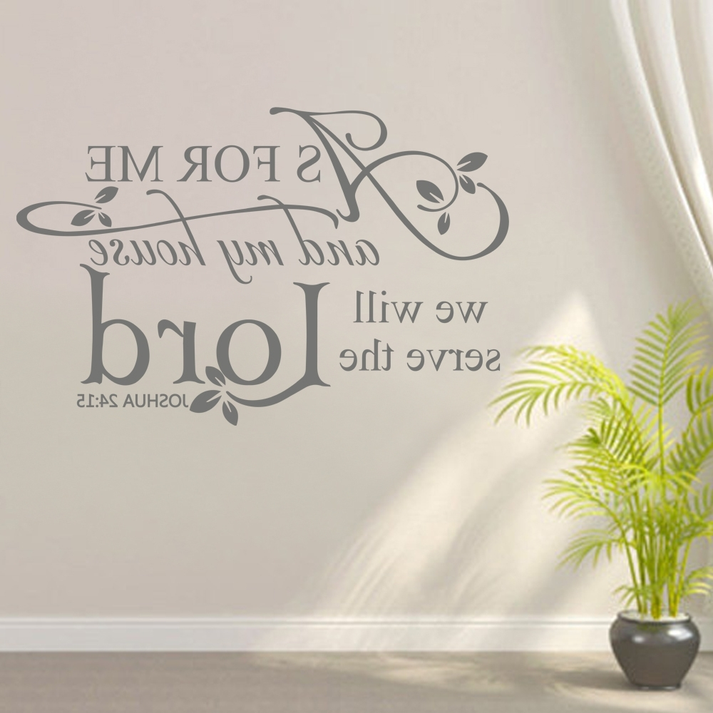 As For Me And My House,we Will Serve The Lord Vinyl Bible Verse Inside Well Known As For Me And My House Vinyl Wall Art (View 6 of 15)
