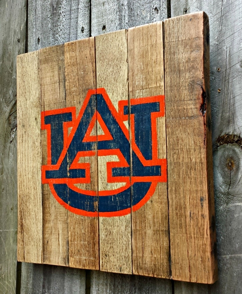 Auburn Wall Art In Well Known Rustic Handmade Hand Painted Art Auburn University Recalimed (View 2 of 15)