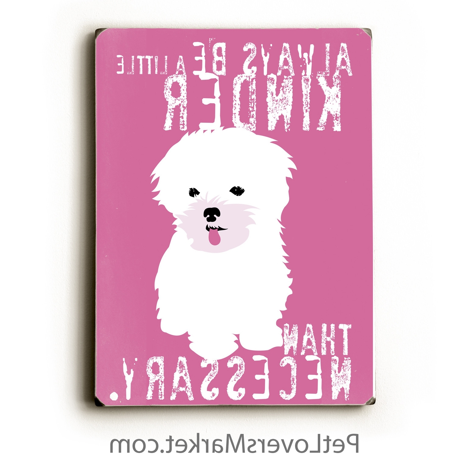 Best And Newest Dog Sayings Wall Art For Pet Shop – Pet Lovers Market (View 3 of 15)