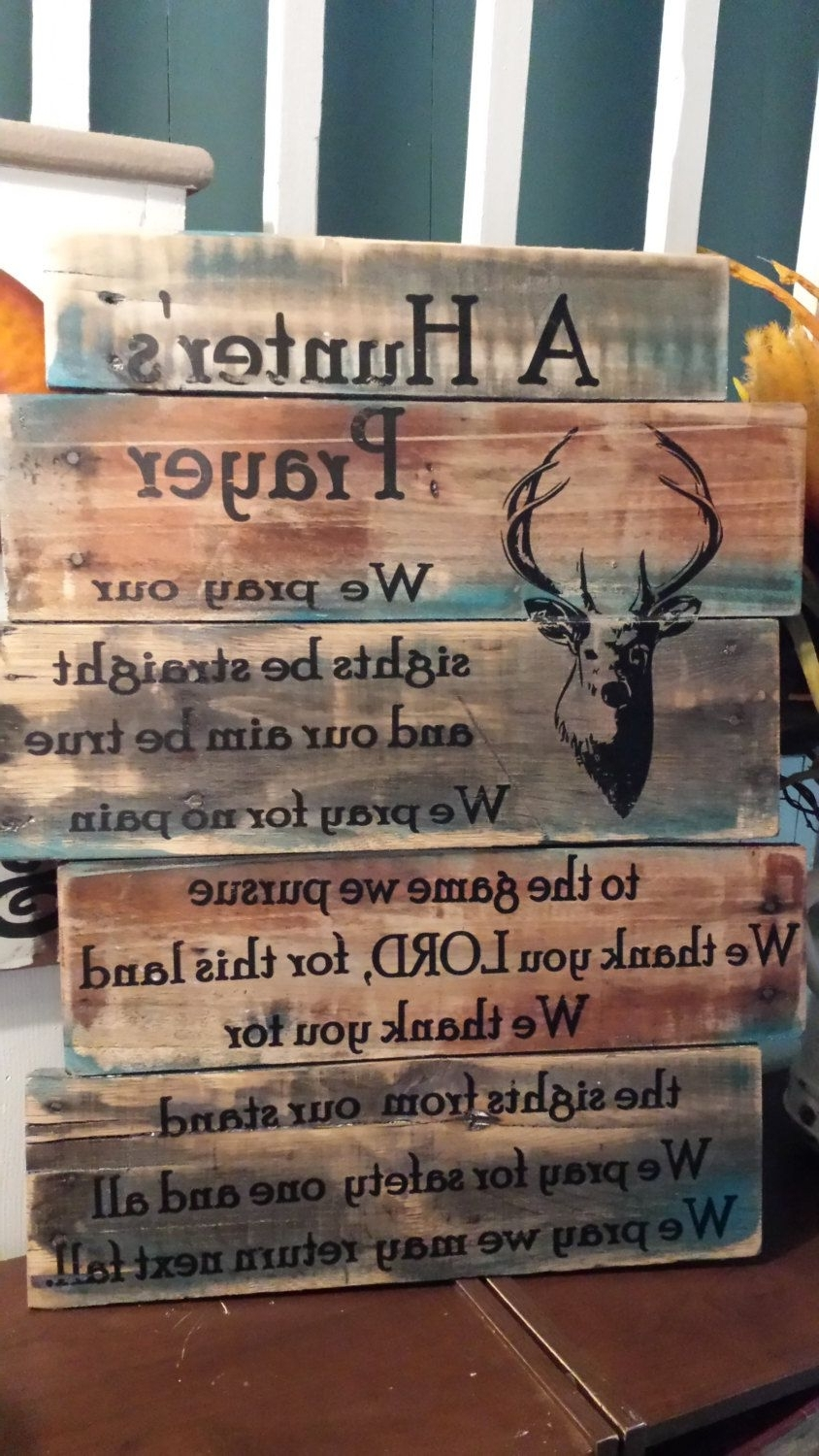 Box Signs Wall Art Throughout Fashionable Hunter's Prayer, Wood Sign, Pallet Wood (View 6 of 15)