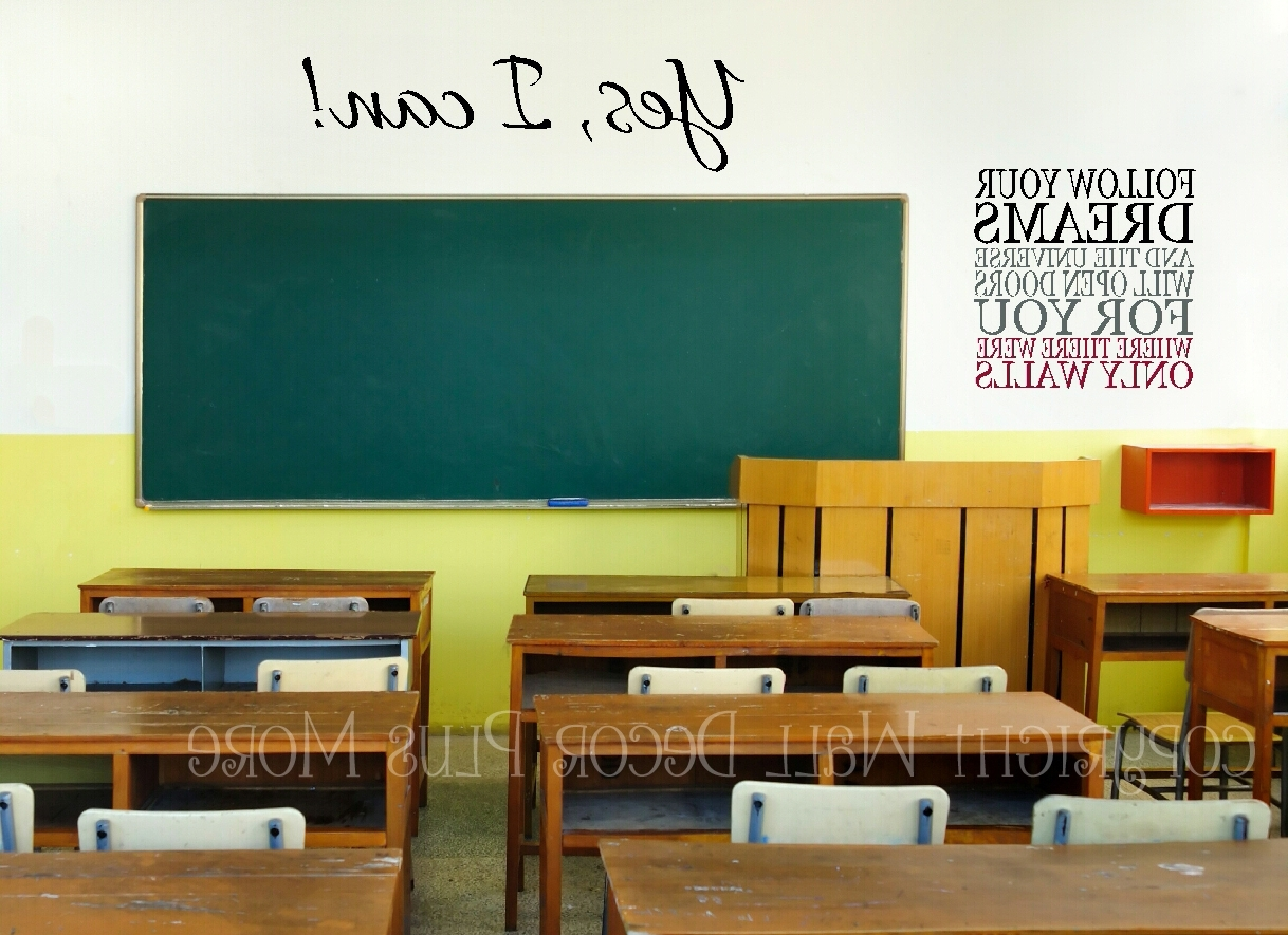 Classroom Vinyl Wall Art Throughout Well Liked Teachers: Here Are 5 Wall Decal Quotes Perfect For Your Classroom (View 5 of 15)