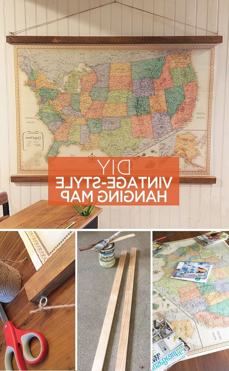 Current Vintage Style Hanging Map: An Easy Diy Decor Idea (View 1 of 15)