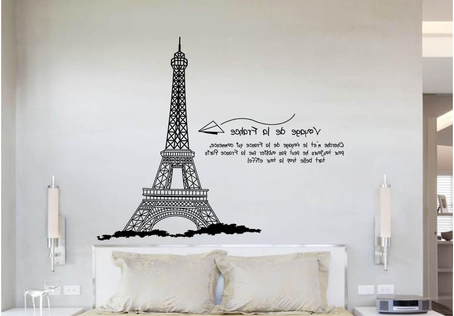 Eiffel Tower Wall Hanging Art In Widely Used Eiffel Tower Wall Quote Decal Sticker Home Decoration Wallpaper (View 3 of 15)
