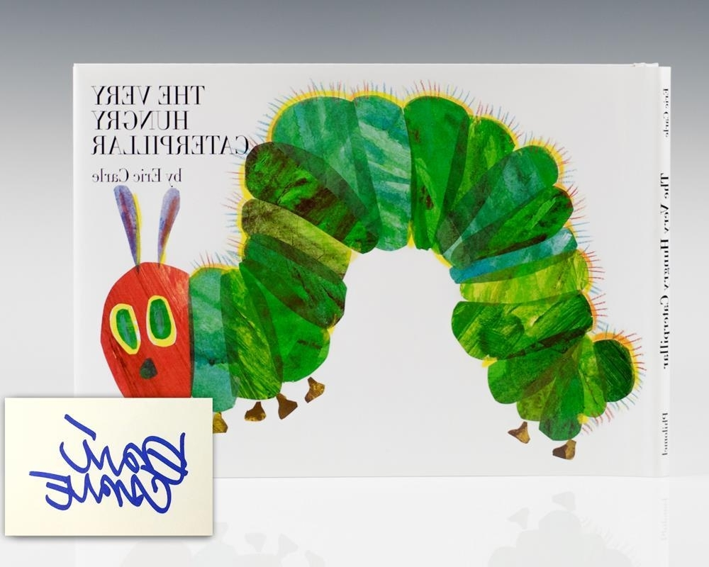 Eric Carle Wall Art Inside Fashionable Very Hungry Caterpillareric Carle, Signed – Abebooks (Gallery 14 of 15)