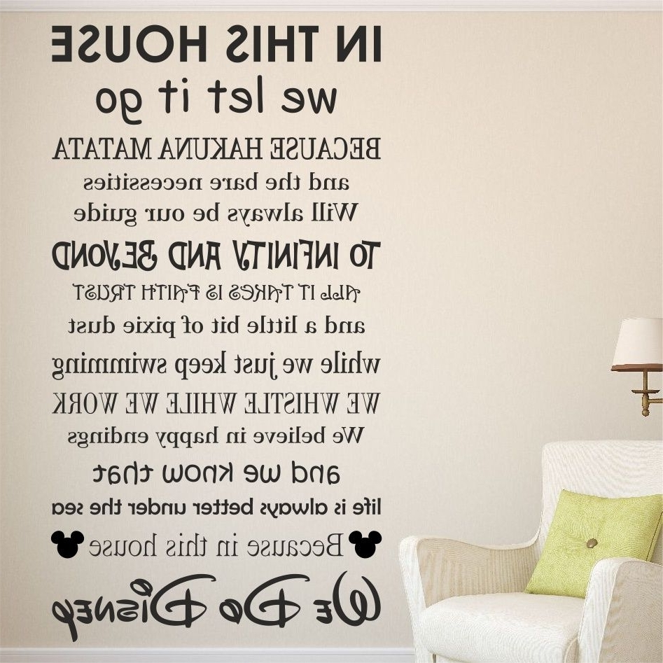Family Sayings Wall Art In Best And Newest We Do Disney House Rules Vinyl Wall Art Sticker Quote (View 14 of 15)