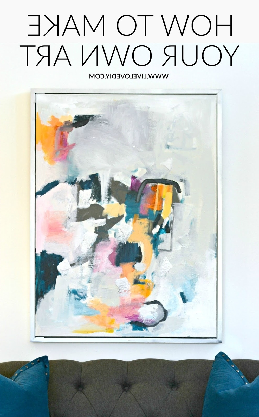 Famous Affordable Abstract Wall Art In Livelovediy: Diy Abstract Wall Art (View 7 of 15)
