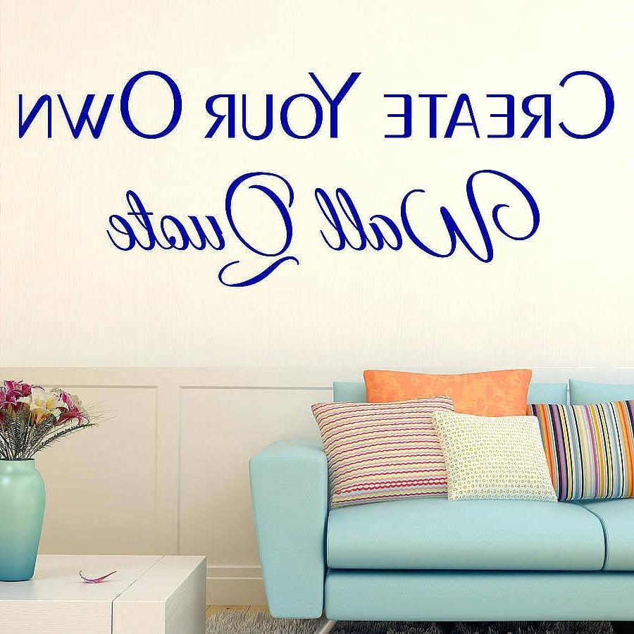Famous Customized Decals For Walls Affordably Decoration With Custom Wall Pertaining To Customized Wall Art (View 6 of 15)