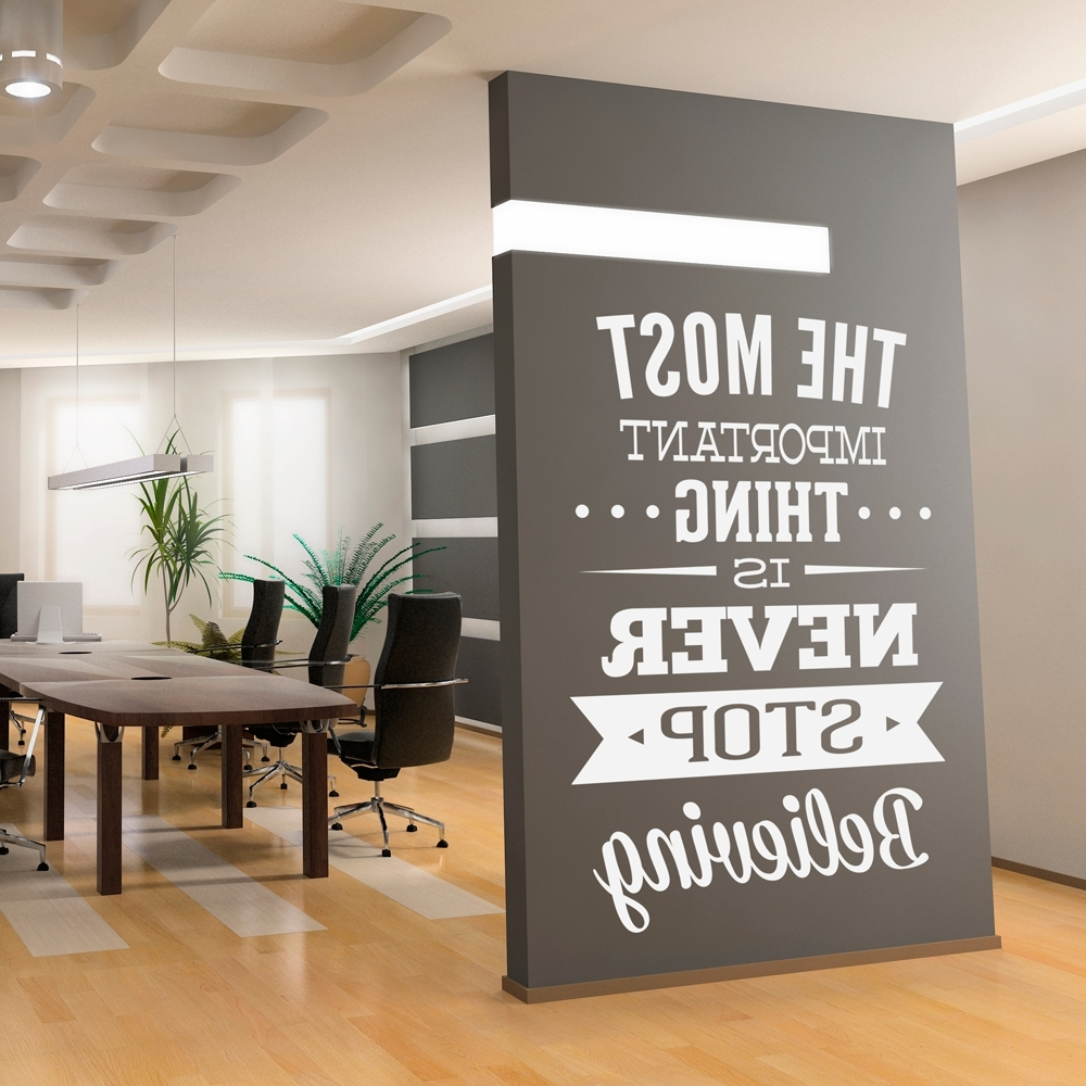 Famous Inspirational Wall Art For Office With Regard To Wall Decal Quotes – Wall Decal Inspirational Office Art Quote (View 1 of 15)