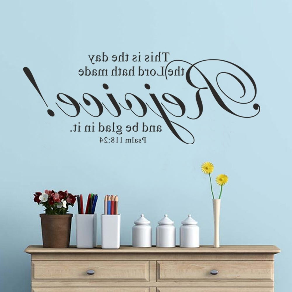 Fascinating 25+ Bible Verse Wall Art Decorating Inspiration Of Regarding Newest Scripture Vinyl Wall Art (View 2 of 15)