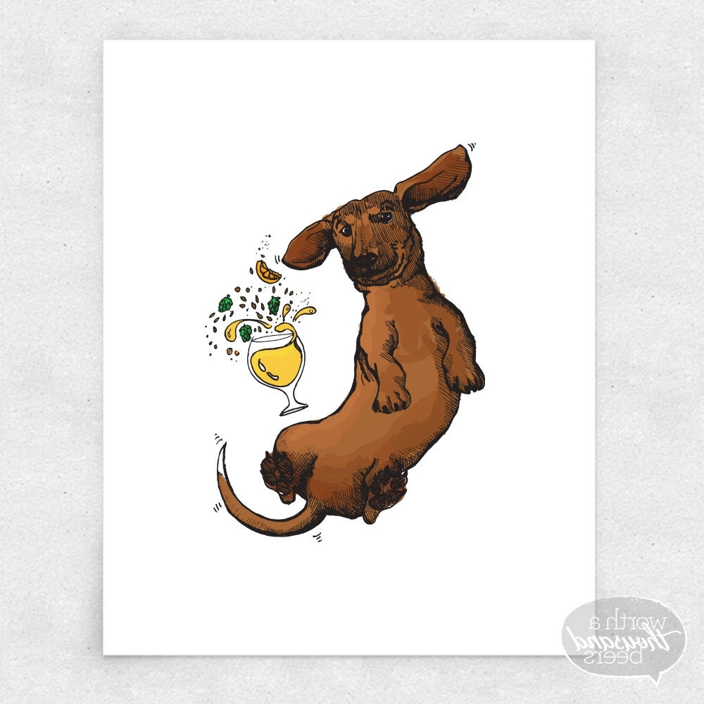 Fashionable Dachshund Wall Art With Regard To Dachshund Art Print, Wiener Dog Wall Art, Beer Bar Art, Brewery (View 3 of 15)