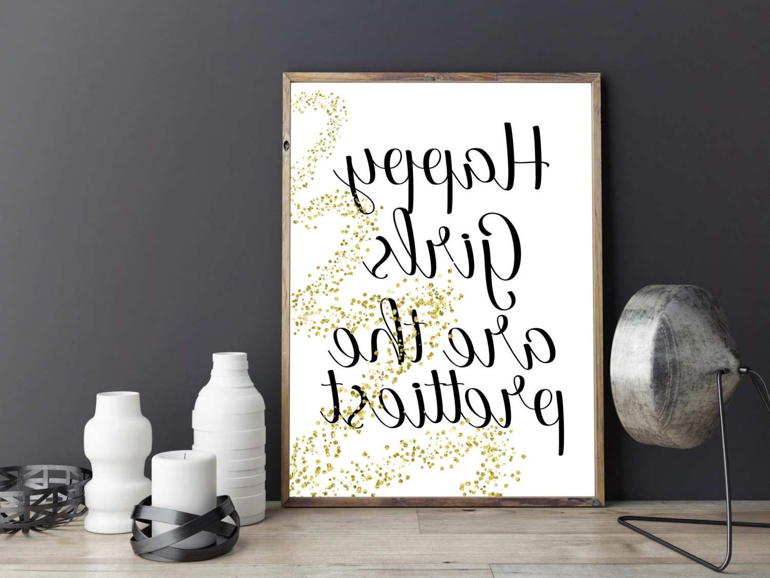 Favorite Printable Art Happy Girls Are The Prettiest Print,printable Quote For Inspirational Wall Art For Girls (View 8 of 15)