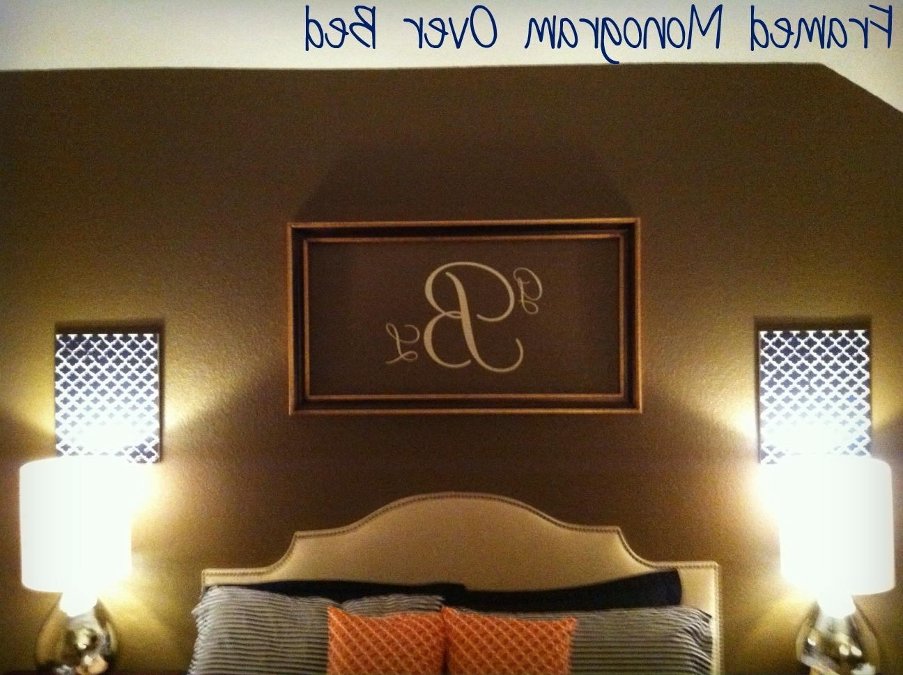 Framed Monogram Wall Art Pertaining To Well Known Playing House: Master Bedroom Re Do: The For Now Finale (View 3 of 15)