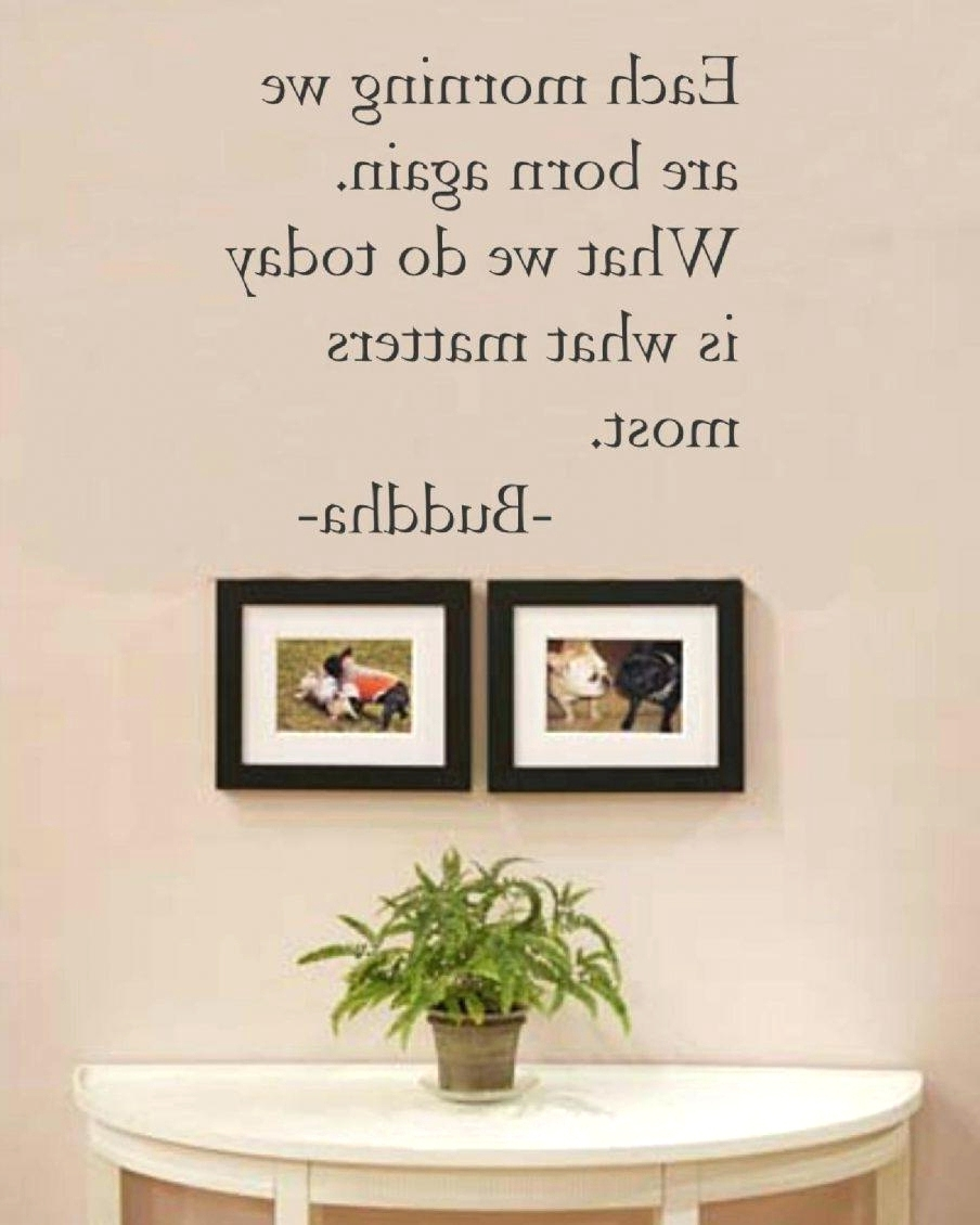 Framed Wall Art Sayings With Recent Wall Arts ~ Amazing Inspirational Quotes Wall Art Canvas Wall Art (View 7 of 15)