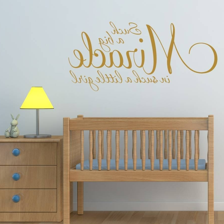 Girl's Nursery Quote Wall Stickermirrorin (View 2 of 15)