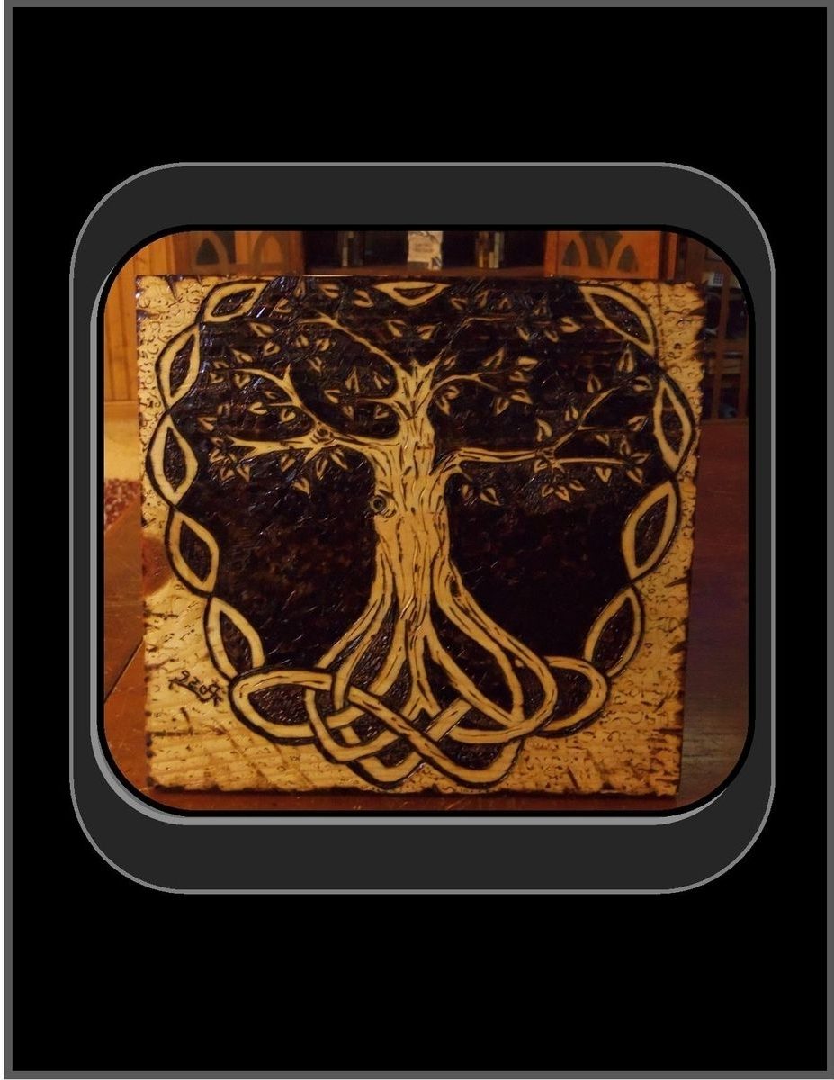 Hand Made Celtic Knot, Tree Of Life, Pyrography, Tree Of Life Art Inside Recent Celtic Tree Of Life Wall Art (View 7 of 15)
