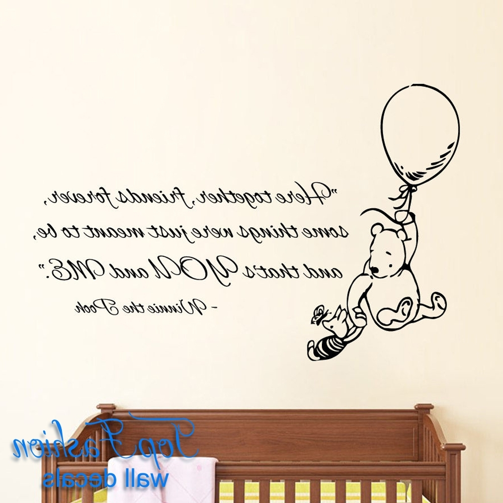Here Together Friends Forever Wall Decals Quote Winnie The Pooh For Latest Winnie The Pooh Vinyl Wall Art (View 5 of 15)