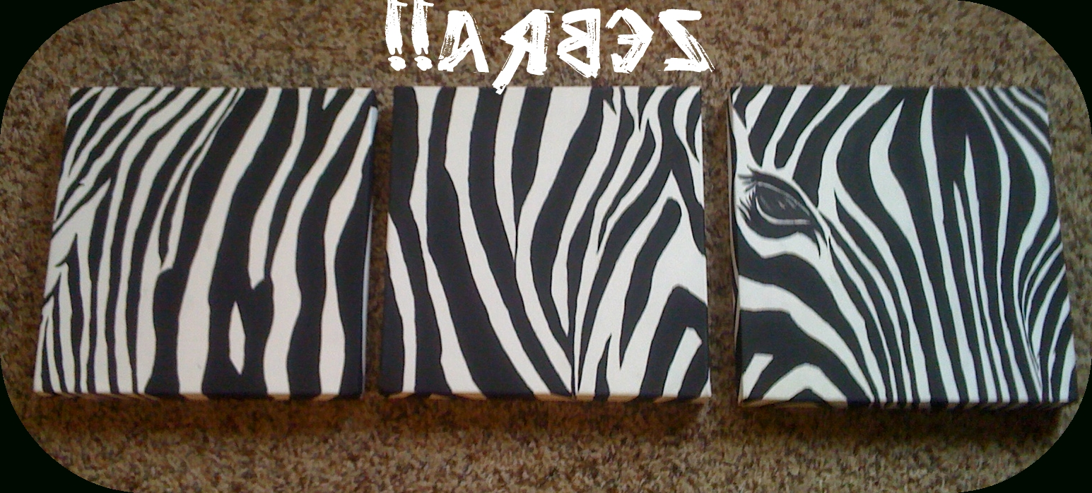 Holy Craft!!: Zebra Wall Art Pertaining To Most Popular Zebra Wall Art Canvas (View 4 of 15)