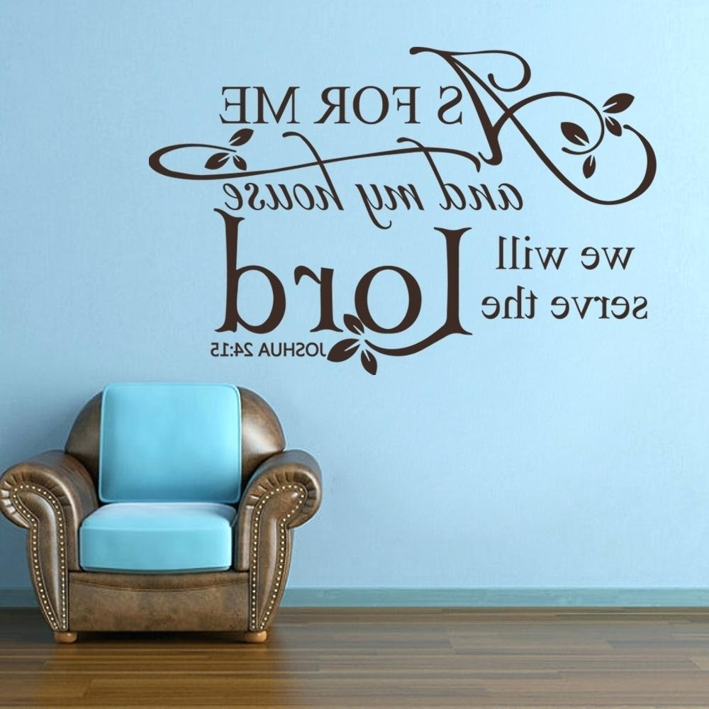 House Wall Decals Scripture Wall Decal Vinyl Art As For Me And My Regarding Most Recently Released As For Me And My House Vinyl Wall Art (View 8 of 15)