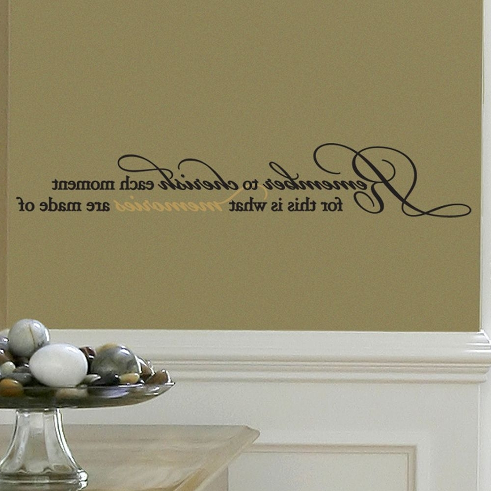Kohls Wall Decals In Fashionable Remember To Cherish Each Moment, For This Is What Memories Are (View 2 of 15)