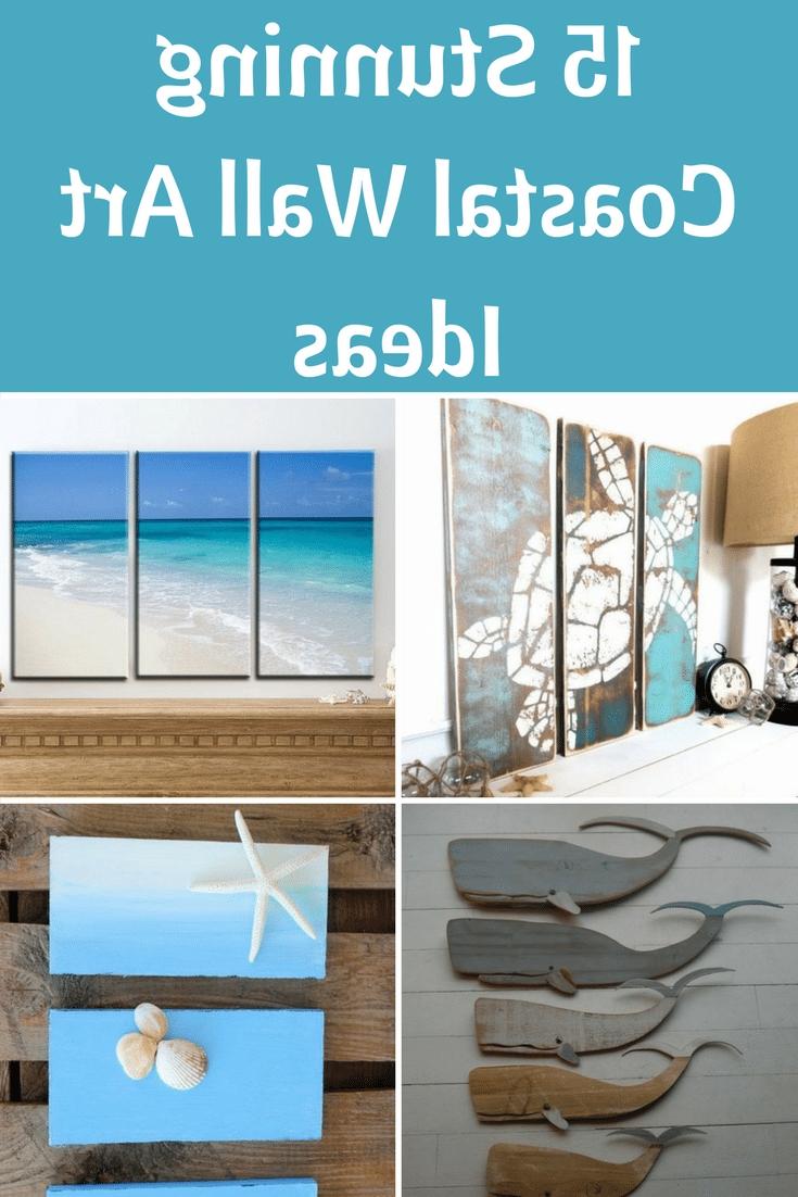 Latest Coastal Wall Art Regarding 15 Stunning Coastal Wall Art Ideas – Beach Bliss Living (View 10 of 15)