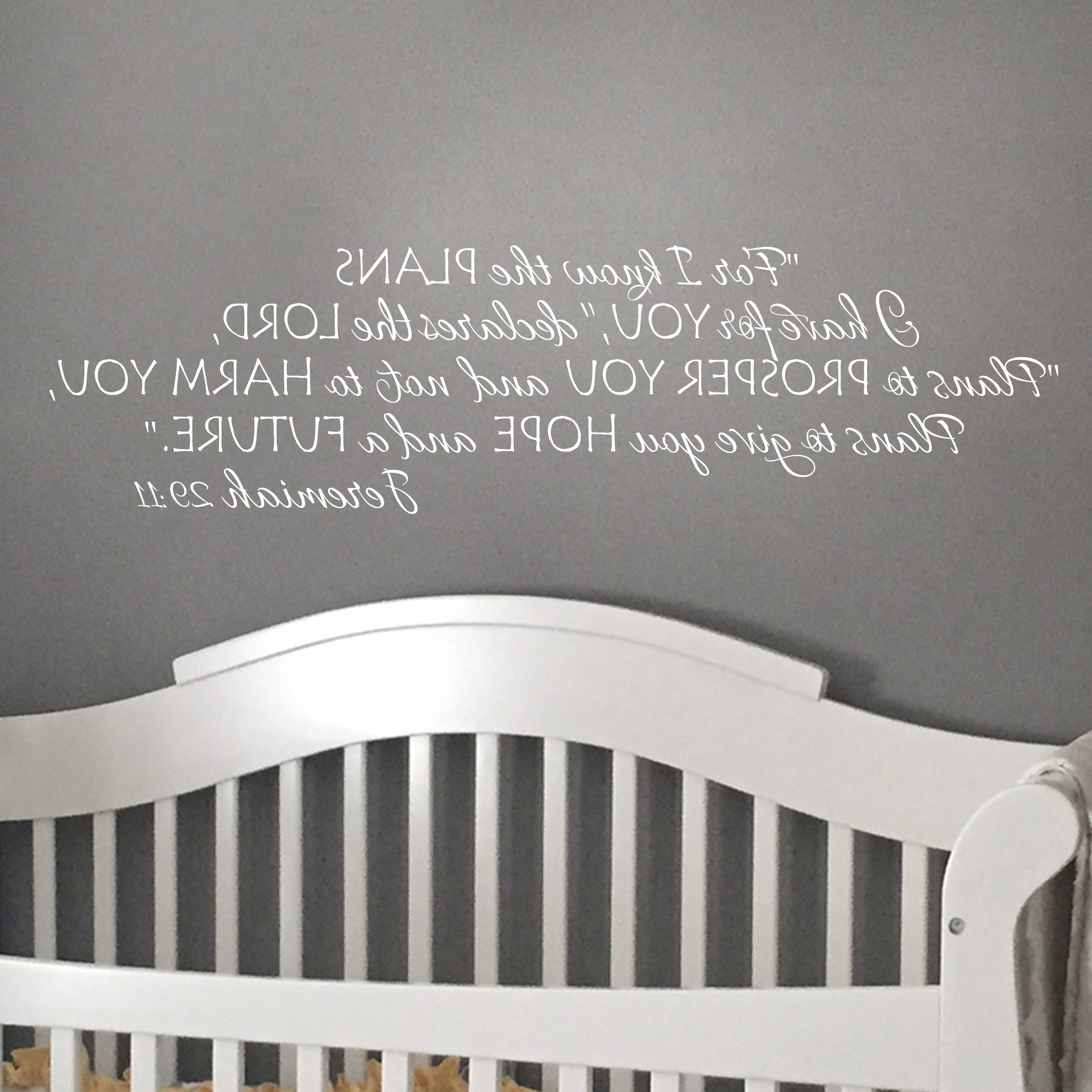 Latest Jeremiah 29V11 Vinyl Wall Decal 10 For I Know The Plans I Have For Inside Jeremiah 29 11 Wall Art (View 13 of 15)