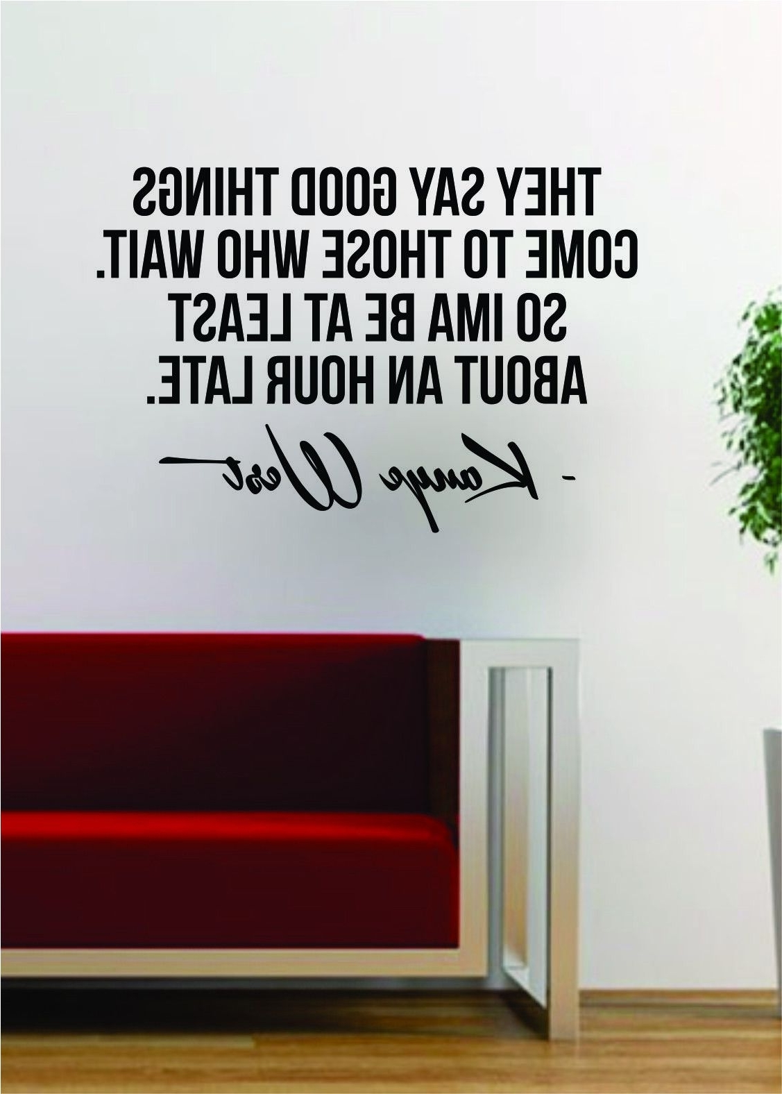 Latest Kanye West Good Things Quote Decal Sticker Wall Vinyl Art Music With Music Lyrics Wall Art (View 3 of 15)