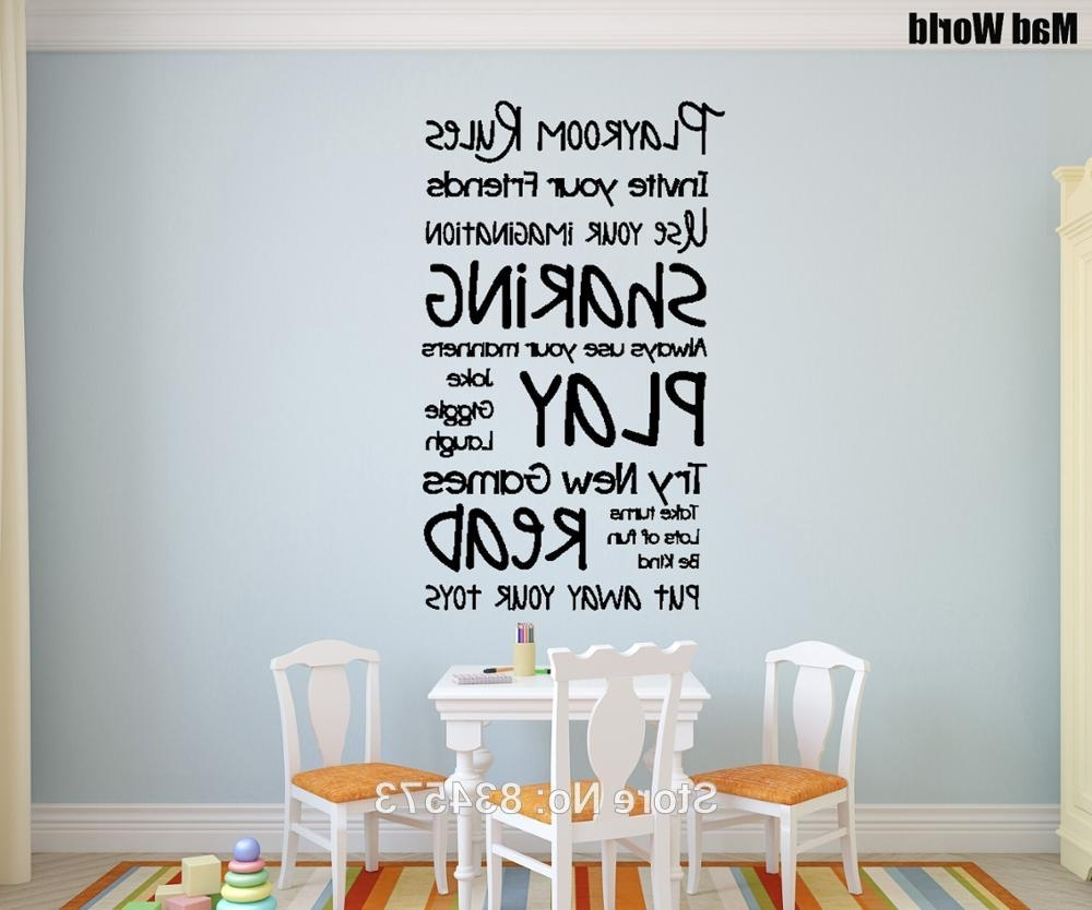 Mad World Playroom Rules Children Play Wall Art Stickers Wall Throughout 2018 Playroom Rules Wall Art (Gallery 8 of 15)