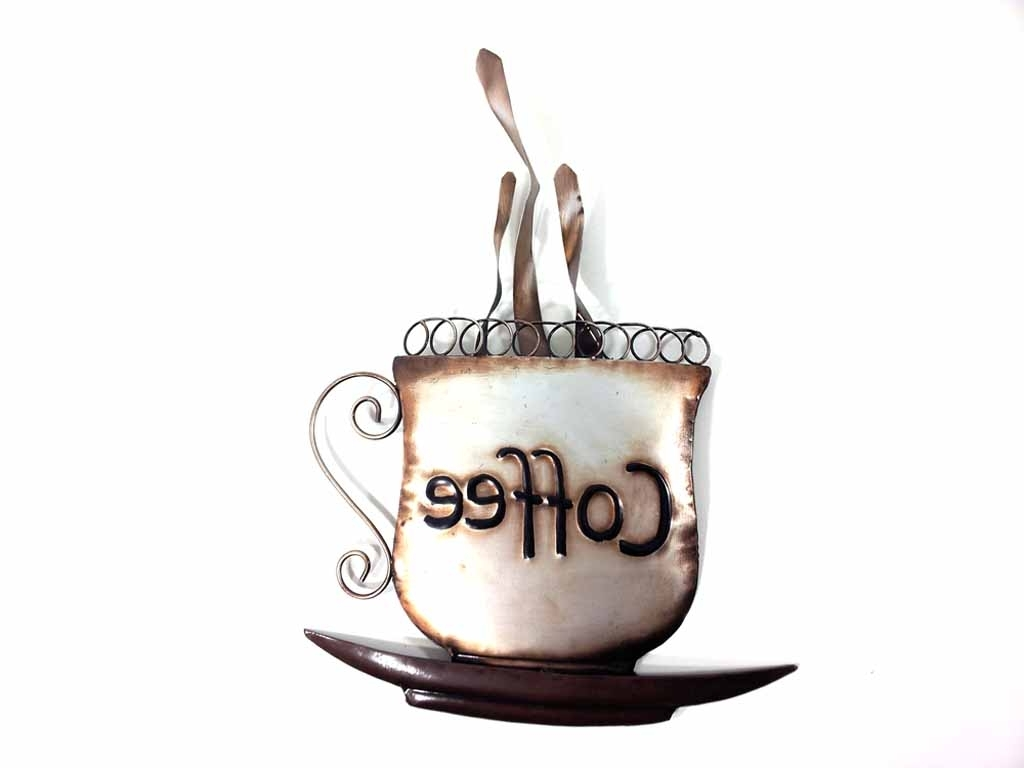 Metal Coffee Cup Wall Art Intended For Newest Metal Wall Art – Steaming Coffee Cup (View 7 of 15)