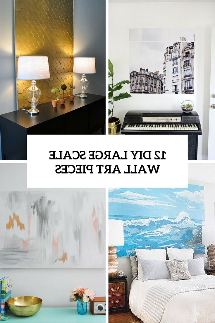 Most Popular 12 Eye Catchy Diy Large Scale Wall Art Pieces – Shelterness Inside Large Cheap Wall Art (View 7 of 15)
