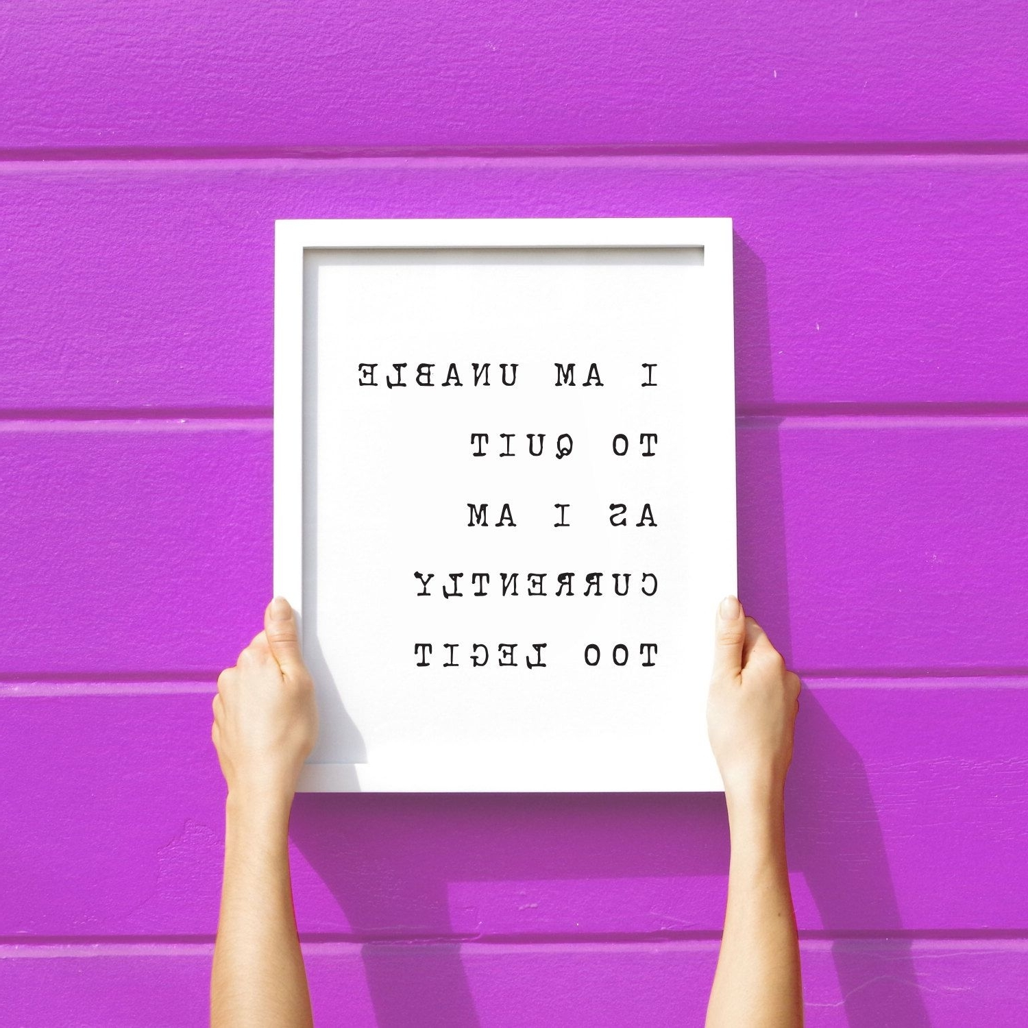 Most Recent Motivational Wall Art For Office Intended For Funny Art Print, Funny Wall Art, Too Legit Art Print, Motivational (View 3 of 15)