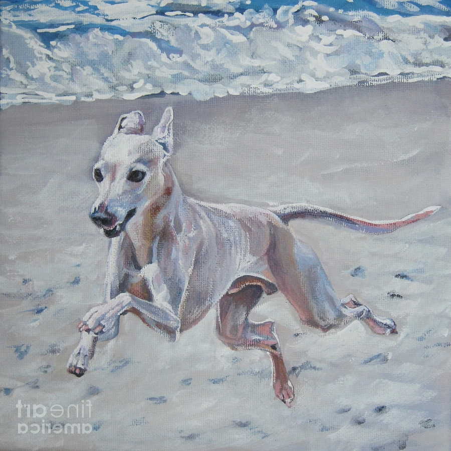 Most Recently Released Italian Greyhound On The Beach Paintinglee Ann Shepard With Italian Greyhound Wall Art (View 11 of 15)