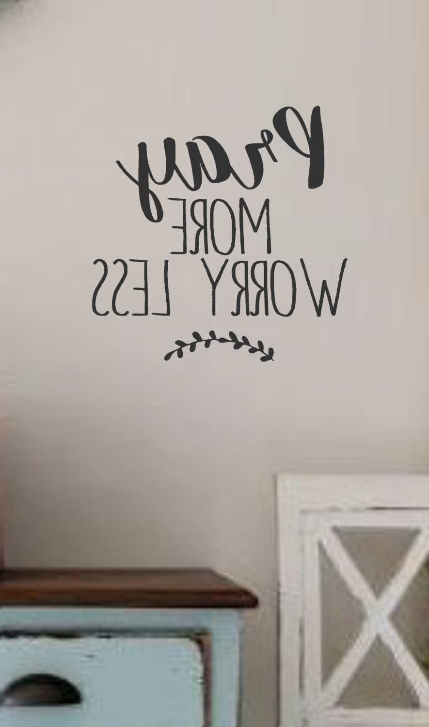 Most Recently Released Scripture Vinyl Wall Art With Pray More Worry Less  Vinyl Wall Decal  Wall Quotes  Bible Quotes (View 5 of 15)
