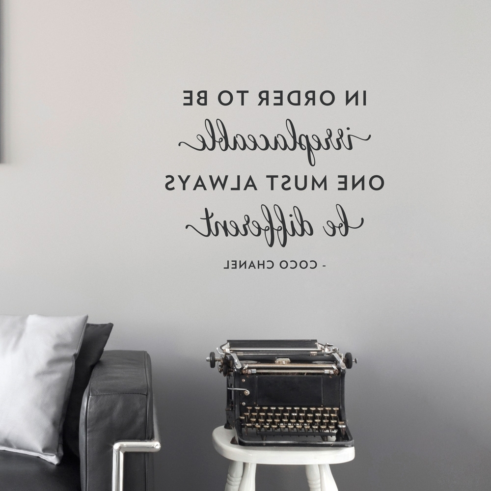 Most Up To Date Coco Chanel Wall Stickers Throughout Be Different Chanel Wall Quote Decal (View 12 of 15)
