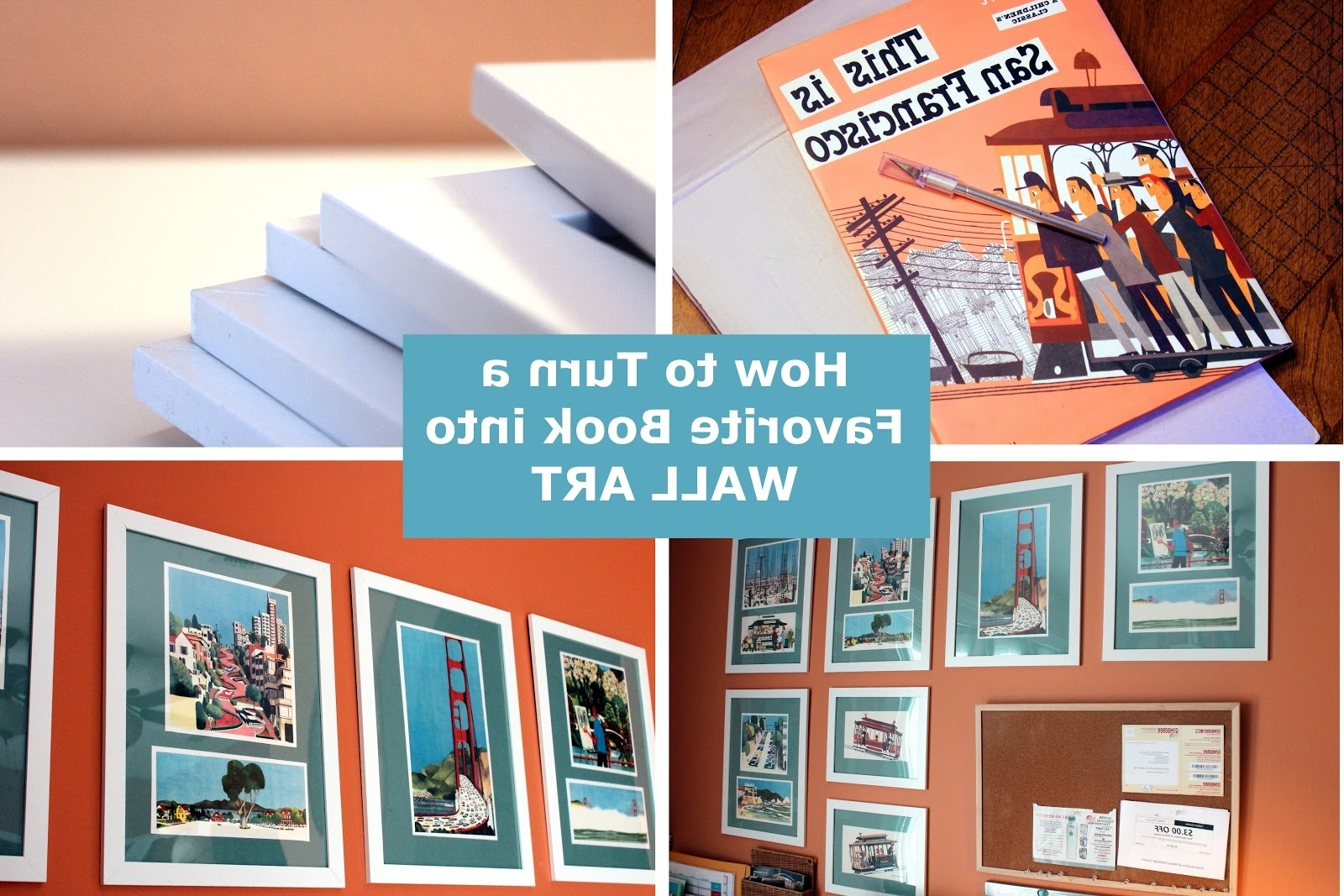 Most Up To Date How To Turn A Book Into Wall Art – Inside Turn Pictures Into Wall Art (View 12 of 15)