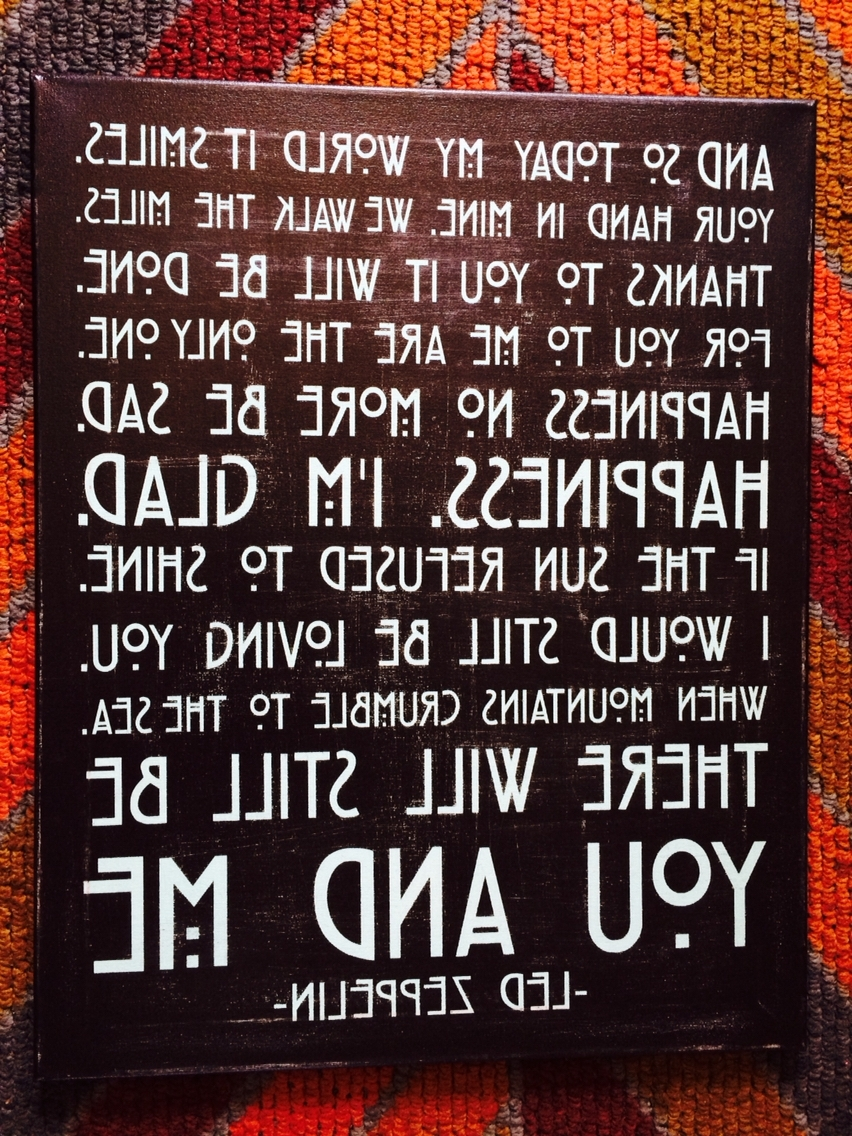 Music Lyrics Wall Art Throughout Trendy Led Zeppelin 'thank You' Lyric Wall Art I Made For My Brother (View 14 of 15)