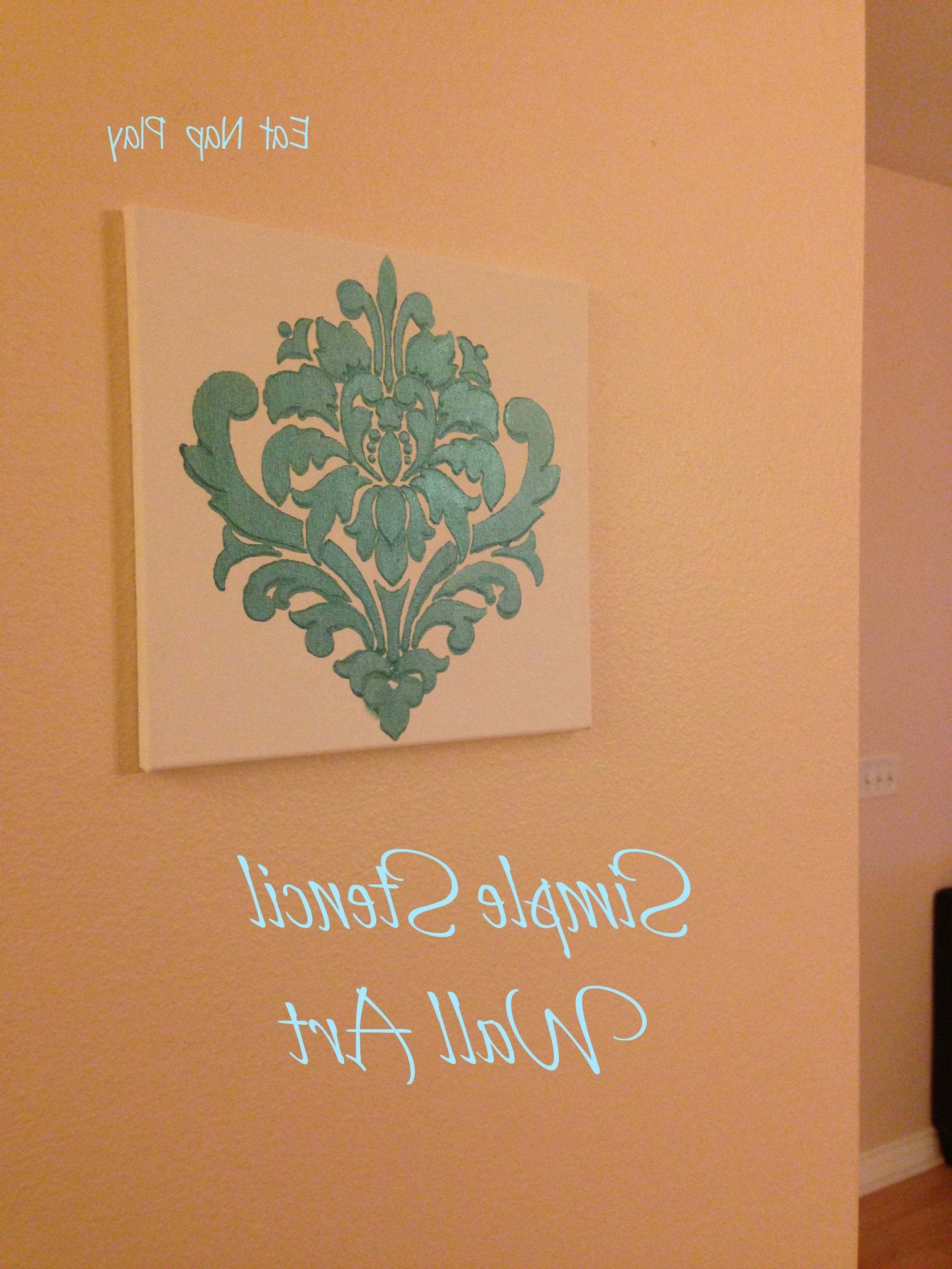 Popular Simple Stencil Wall Art Project (View 8 of 15)