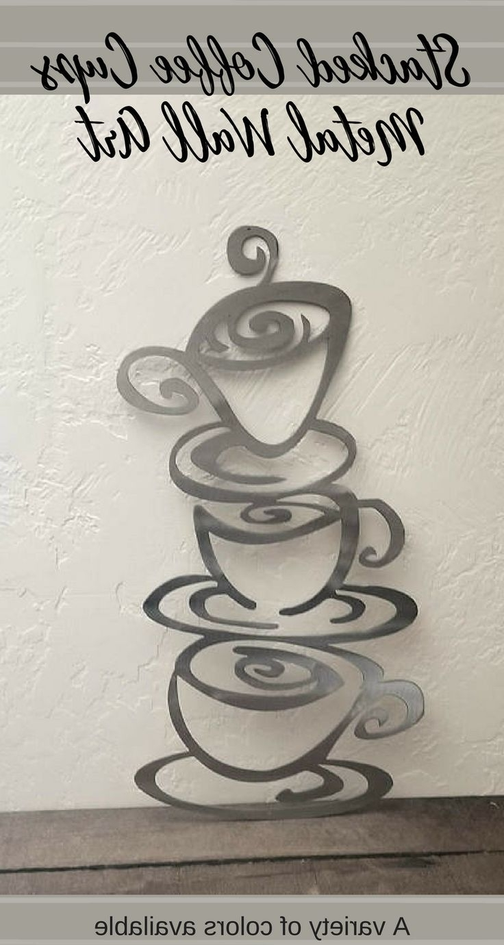 Preferred Metal Coffee Cup Wall Art With Regard To Best 25+ Kitchen Metal Wall Art Ideas On Pinterest (View 11 of 15)