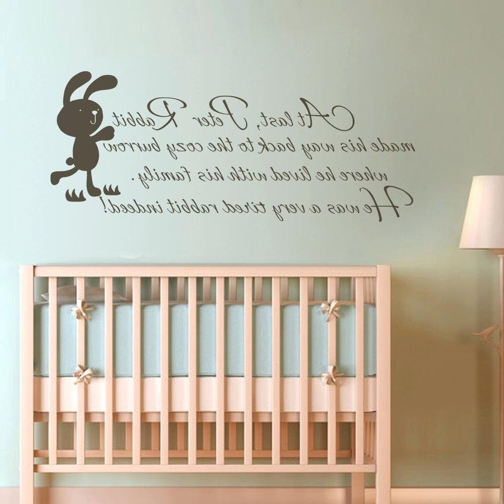 Preferred Peter Rabbit Nursery Wall Art Inside Baby Room Quotes Awesome Baby Wall Art Decals Children Wall Quote (Gallery 2 of 15)