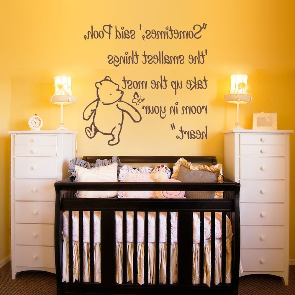 Preferred Winnie The Pooh Nursery Quotes Wall Art In Winnie The Pooh Quotes For Baby Room Beautiful Vinyl Wall Decal (View 6 of 15)