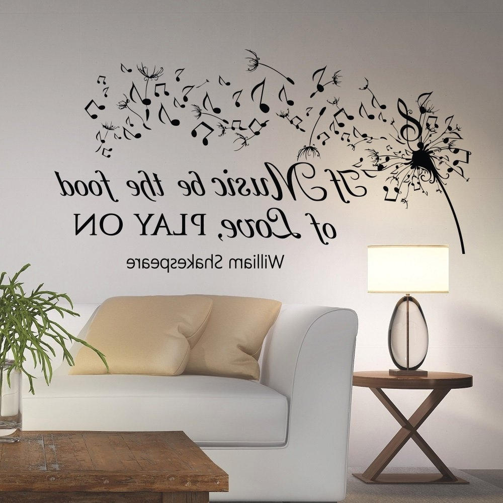 Recent Shakespeare Wall Art In Amazon: Dandelion Wall Decals Quotes Music Notes Vinyl (Gallery 4 of 15)