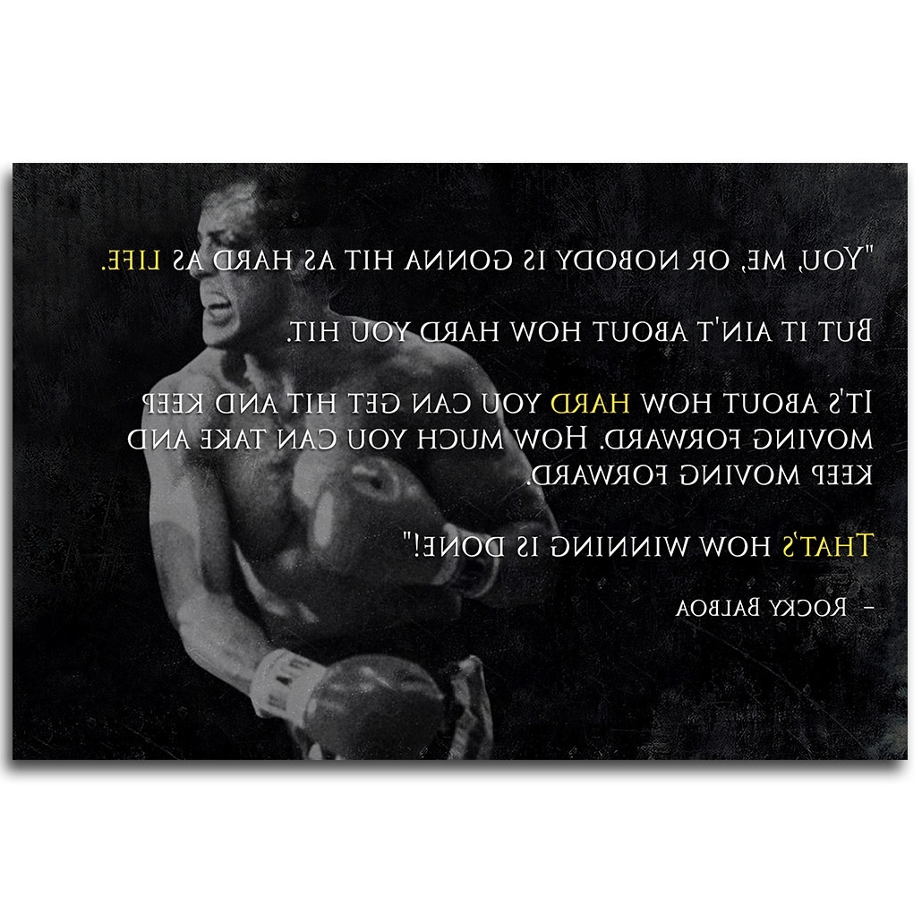Rocky Balboa Wall Art Pertaining To Preferred Rocky Balboa Motivational Quote Poster Art Silk Fabric Print 13X (View 13 of 15)