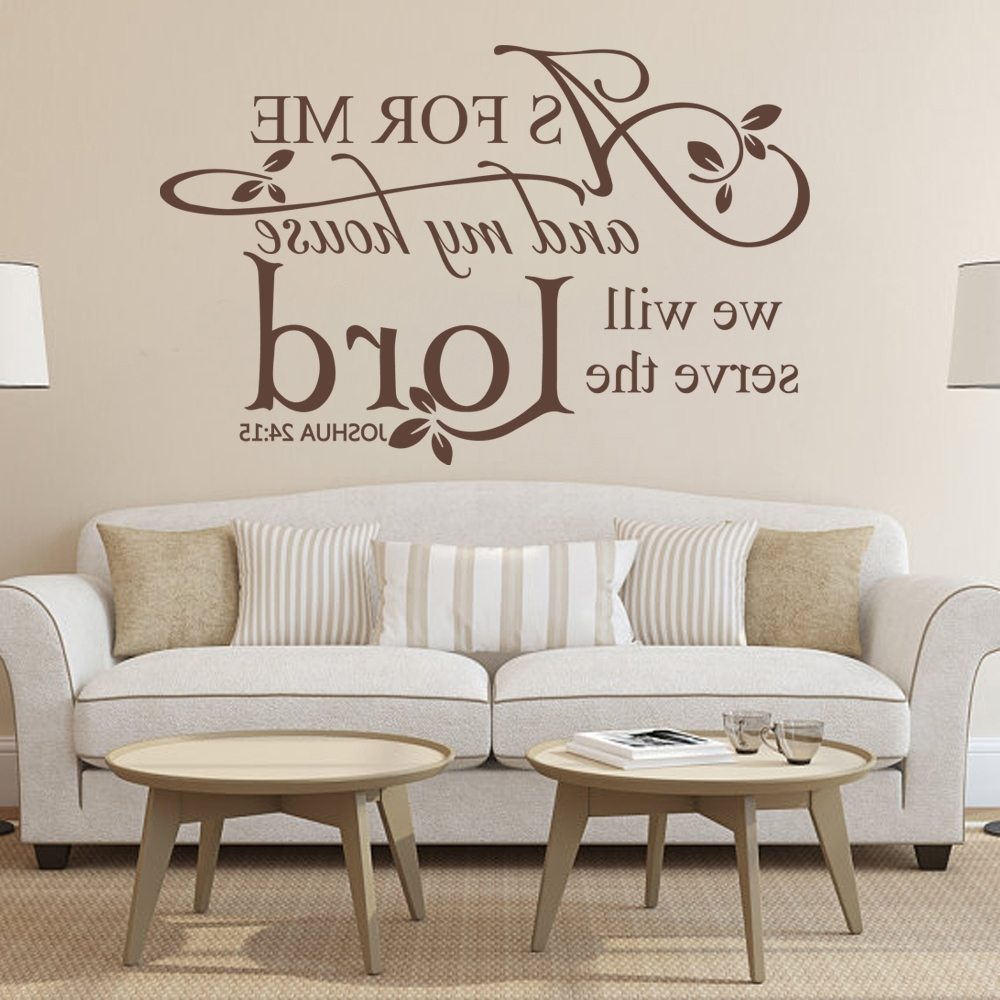 Scripture Vinyl Wall Art With Regard To Widely Used Scripture Wall Decal Vinyl Art As For Me And My House We Will (View 10 of 15)